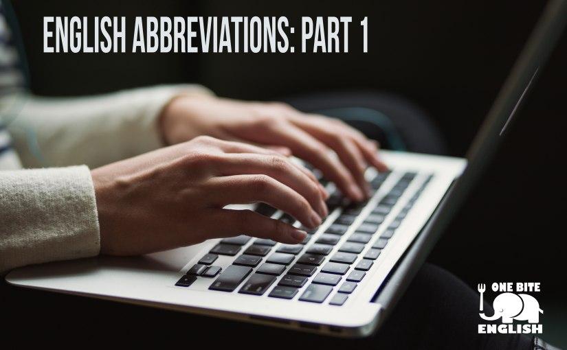 Abbreviations Part 1